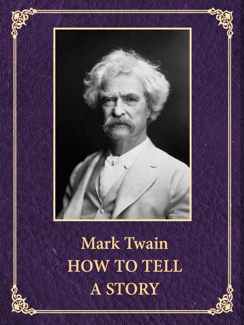 איך לספר סיפור מרק טוויין